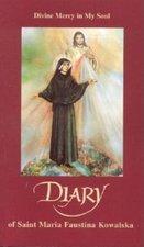 Diary of Saint Faustina Kowalska: Divine Mercy in My Soul