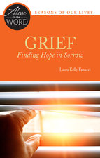 Grief - Finding Hope in Sorrow [Alive in the Word - Little Rock Scripture Study - Seasons of Our Lives]