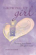 Growing Up Girl Sharing Your Heart with Your Mom