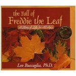 Fall of Freddie the Leaf A Story for All Ages