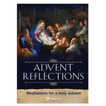 Advent Reflections: Meditations for a Holy Advent
