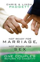 Not Ready for Marriage, Not Ready for Sex