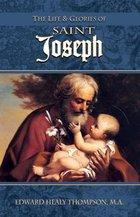 Life and Glories of St. Joseph