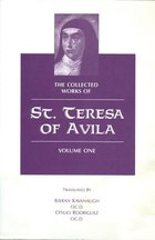 Collected Works of St. Teresa of Avila Vol. 1