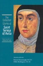 Collected Works of St. Teresa of Avila Vol. 2