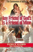 Any Friend of God's is a Friend of Mine