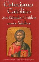 Catecismo Catolico de los Estados Unidos para los Adultos
