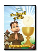 Brother Francis DVD #2 - The Bread of Life: Celebrating the Eucharist