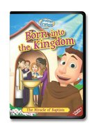 Brother Francis DVD #5 - Born Into the Kingdom: The Miracle of Baptism