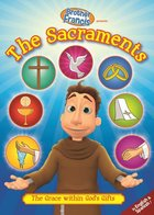 Brother Francis DVD #12 - Sacraments: The Grace within God's Gifts