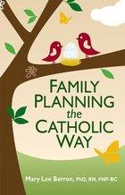 Family Planning the Catholic Way
