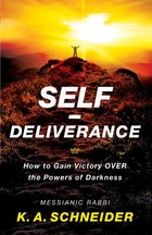 Self Deliverance How to Gain Victory Over the Powers of Darkness