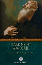Dark Night of the Soul [St. John of the Cross]