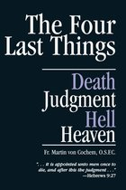 Four Last Things: Death, Judgement, Hell, Heaven