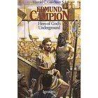 Edmund Campion Hero of God's Underground