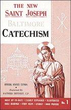 Baltimore Catechism No.1 New St. Joseph Edition