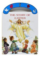 Story of Easter Carrie Along Board Book