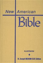 Bible- New American (St. Joseph Medium Size Edition) - [Hardcover]
