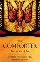 Comforter The Spirit of Joy