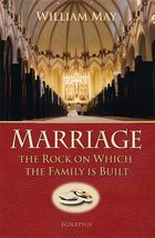 Marriage The Rock on Which the Family is Built