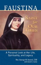 Faustina Saint for Our Times