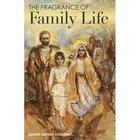 Fragrance of Family Life