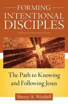 Forming Intentional Disciples - The Path to Knowing and Following Jesus