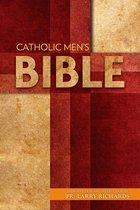 Catholic Men's Bible/ Intro by Fr. Larry Richards