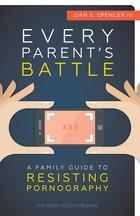 Every Parents Battle