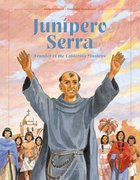 Junipero Serra-founder of Californian Missions
