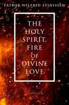 Holy Spirit, Fire of Divine Love
