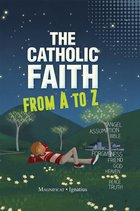 Catholic Faith From A - Z