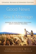 Good News About Sew & Marriage: Answers to Your Honest Questions About Catholic Teaching