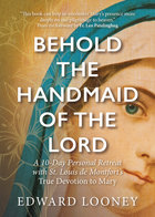 Behold the Handmaid of the Lord