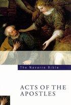 Navarre Acts of the Apostles (RSV Catholic Ed.)