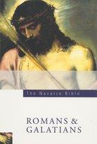 Navarre Bible Romans & Galations
