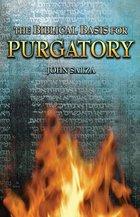 Biblical Basis for Purgatory