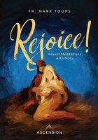 Rejoice - Advent Meditations with Mary