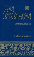 La Biblia Latinoamerica Espanol & English
