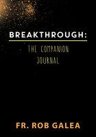 Breakthrough: The Companion Journal