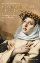 Compassionate Blood; Catherine of Siena on the Passion