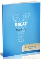 Docat The Social Teaching of the Catholic Church What to Do? Study Guide English