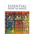 Essential Guide to Angels
