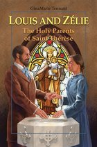 Louis and Zelie Holy Parents of Saint Therese