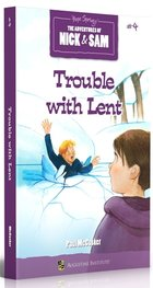 Adventures of Nick and Sam: Trouble with Lent #4