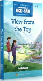 Adventures of Nick and Sam: View from the Top #6