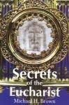 Secrets of the Eucharist