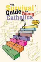 Survival Guide for Young Catholics