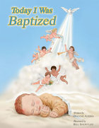 Today I Was Baptized Revised Edition
