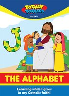 Totally Toddlers DVD - Alphabet: Learning the Alphabet While I Grow in my Catholic faith! (Brother Francis Toddlers Series)